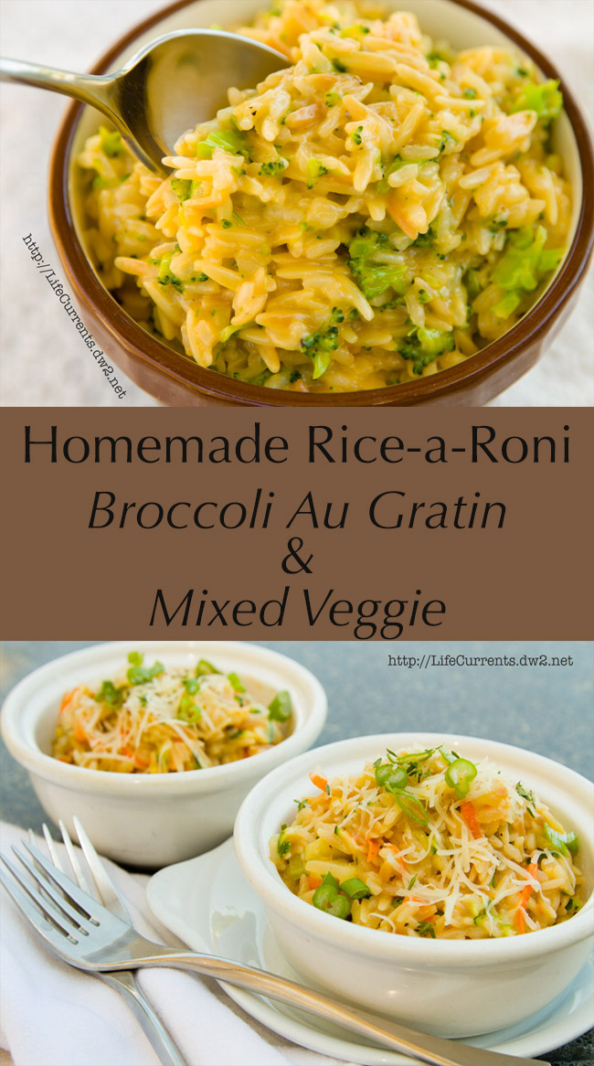 Homemade Rice-a-Roni -- Broccoli Au Gratin and Mixed Veggie! from Life Currents