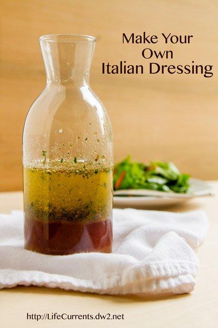 Italian Dressing by Life Currents https://lifecurrentsblog.com