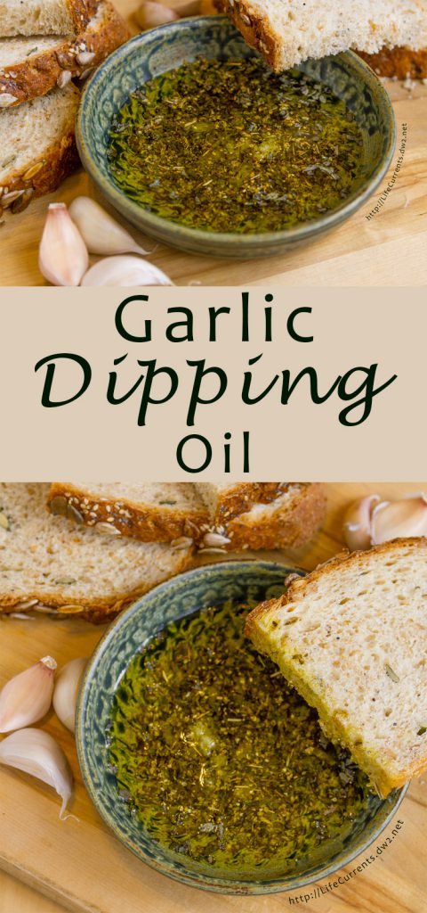 Garlic Dipping Oil in a bowl. Two images with title