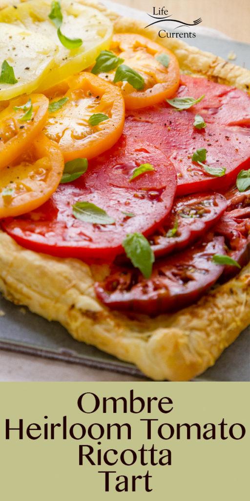 Ombre Heirloom Tomato Ricotta Tart long pin