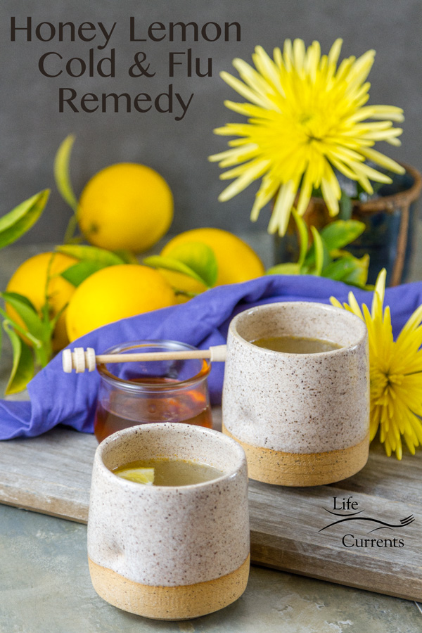 Honey Lemon Cold and Flu Remedy Drink Sip on this hot soothing drink to open sinuses, sooth colds and the flu, and make your throat feel better.