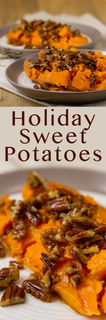 long pin for Pinterest with two images of Holiday Sweet Potatoes