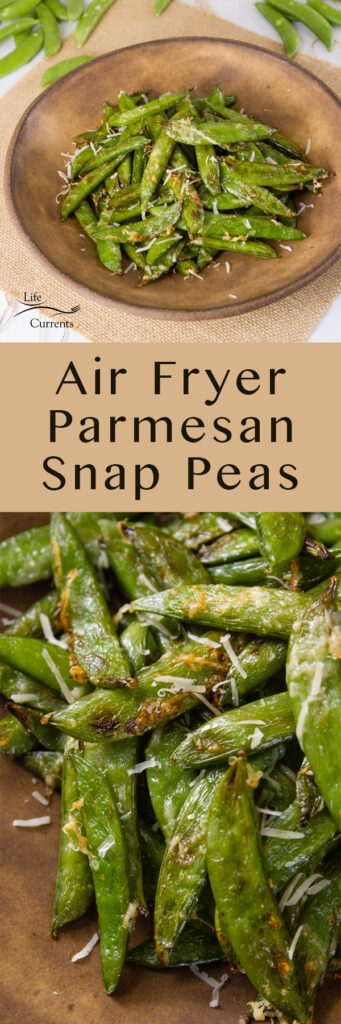 Air Fryer Parmesan Sugar Snap Peas long pin for Pinterest with two images
