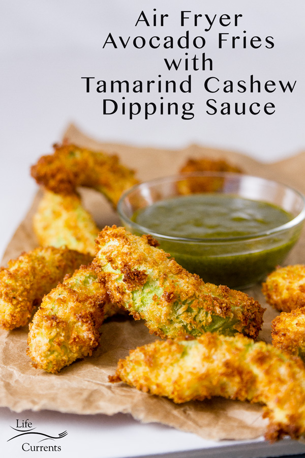 Air Fryer Avocado Fries with Cheesecake Factory Copycat Tamarind-Cashew Dipping Sauce on a brown paper and a white background, plus title