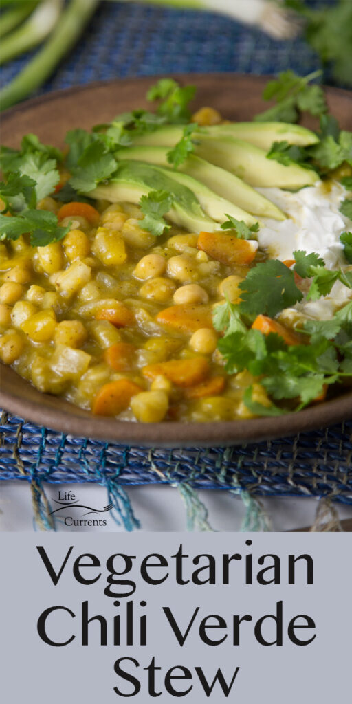 Vegetarian Chili Verde Stew, title under image, stew in a bowl with avocado, sour cream and cilantro