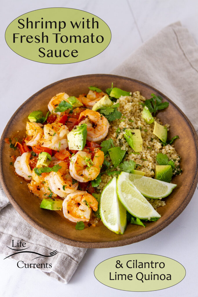 a bowl of shrimp, quinoa, and tomato sauce with lime wedges, title on image: Shrimp with Fresh Tomato Sauce.