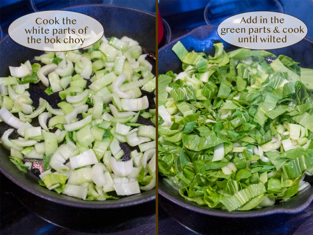 cook the white parts of the bok choy (left) and then the dark green parts (right).