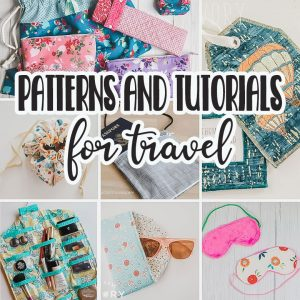 Sewing tutorials and patterns for Travel