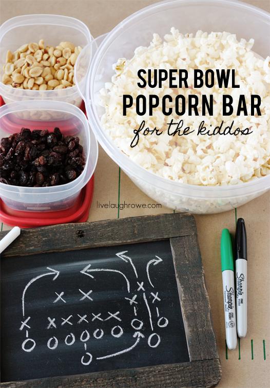 Super Bowl Popcorn Bar for the kiddos with livelaughrowe.com
