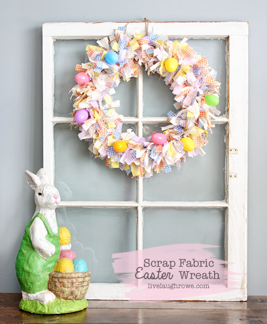 Absolutely Darling Scrap Fabric Easter Wreath with livelaughrowe.com