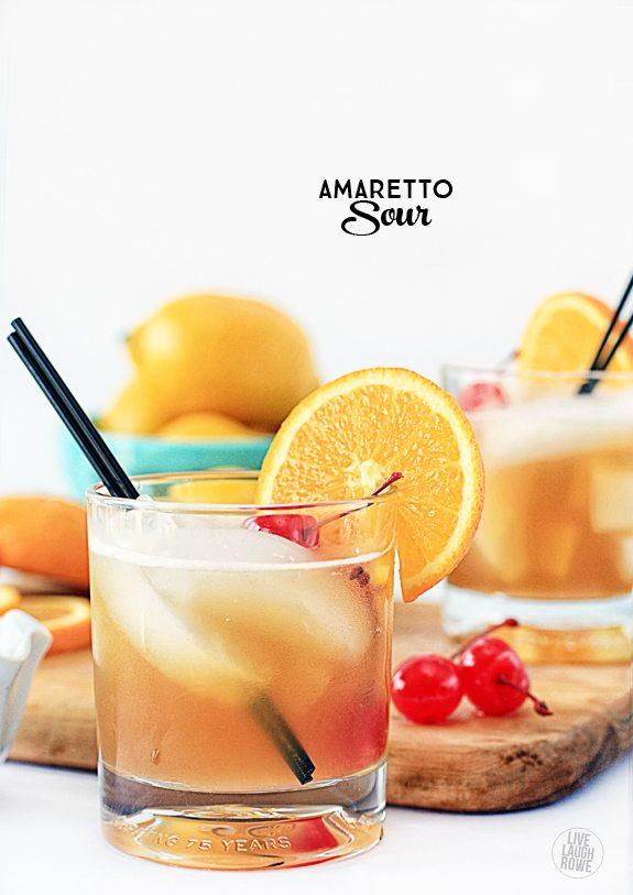 An all-time favorite of mine, the Amaretto Sour.  www.livelaughrowe.com
