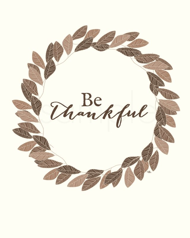 """Lovely """"Be Thankful"""" Printable for Thanksgiving. livelaughrowe.com"""