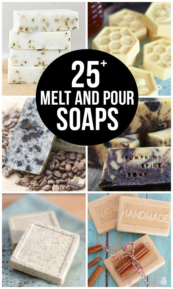 25+ Melt and Pour Soaps that are easy to make and are great for gifting! livelaughrowe.com