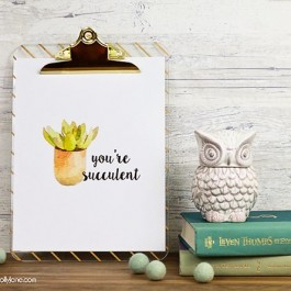 Adorable and FREE Succulent Printable -- You're Succulent!