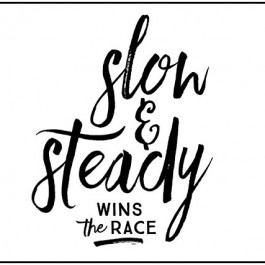 """Sometimes we need to be reminded that """"Slow and Steady Wins the Race."""" Loving this free inspirational printable! livelaughrowe.com"""