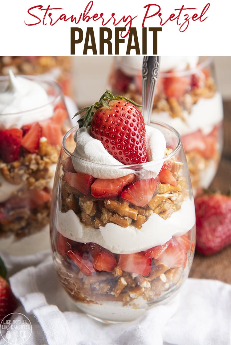 These strawberry pretzel parfaits are the perfect sweet and salty treat, with delicious layers of no bake cheesecake, crunchy salty sweet pretzels, and fresh strawberries. #Strawberries #StrawberryPretzelSalad