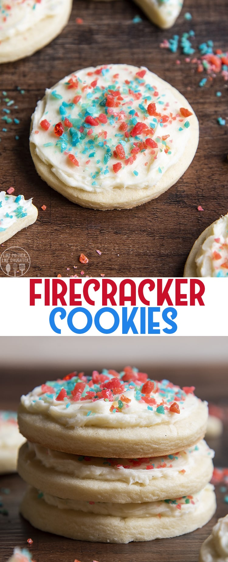 These firecracker cookies are the perfect way to celebrate the Fourth of July! With an explosion in your mouth in every bite.