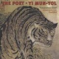 Thumbnail for post: Yi Mun-yol: the Poet