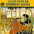 Thumbnail for post: So far from the Bamboo Grove discussed by Governor Romney