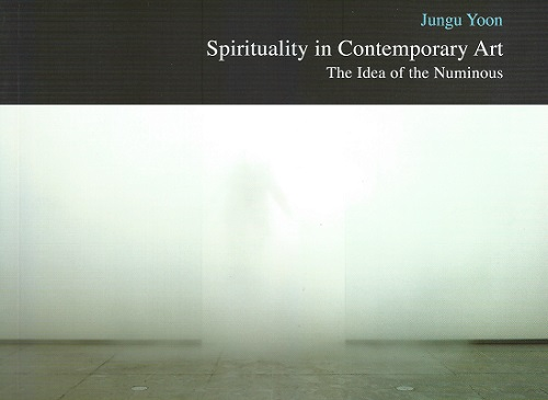 Featured image for post: Book review: Jungu Yoon — Spirituality in Contemporary Art