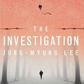 Thumbnail image for Book review: Lee Jung-myung — The Investigation