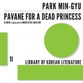 Thumbnail for post: Book review: Park Min-gyu — Pavane for a Dead Princess