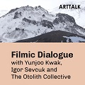 Thumbnail for post: Event news: ARTTALK – Filmic Dialogue with Yunjoo Kwak and Igor Sevcuk