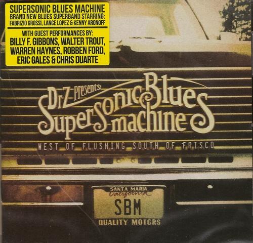 supersonic blues machine # 47