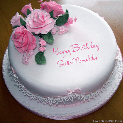 Rose Birthday Cake For Sister With Name