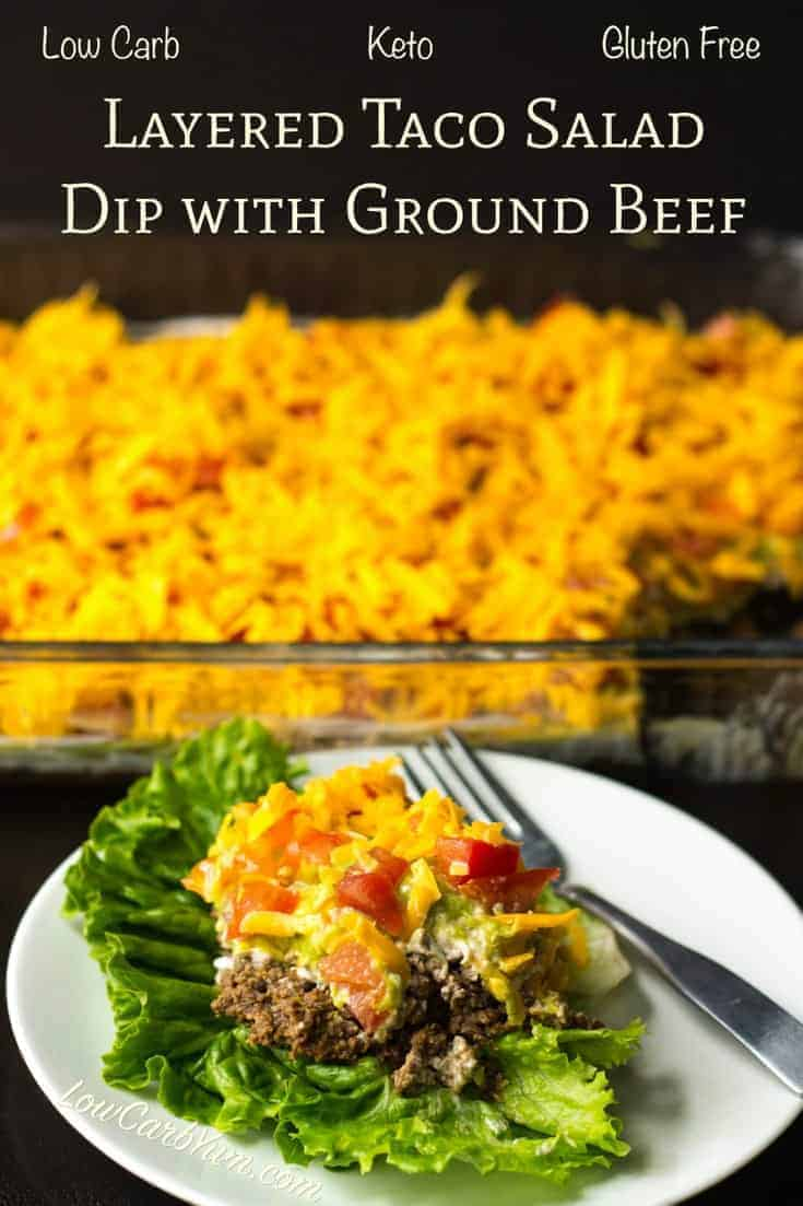 Layered Taco Salad Dip With Ground Beef Low Carb Yum