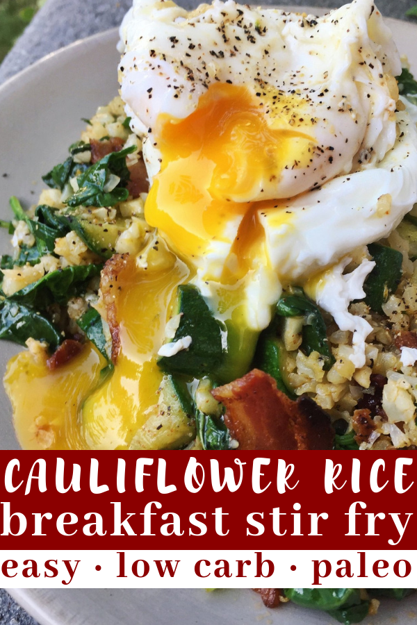 Pinterest image for pining Cauliflower Rice Breakfast Stir Fry recipe