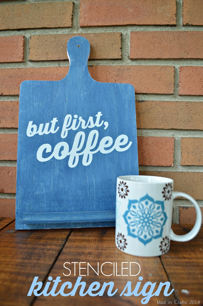 DIY Stenciled But First Coffee Sign