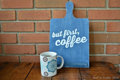 """STENCILED """"BUT FIRST, COFFEE"""" SIGN"""