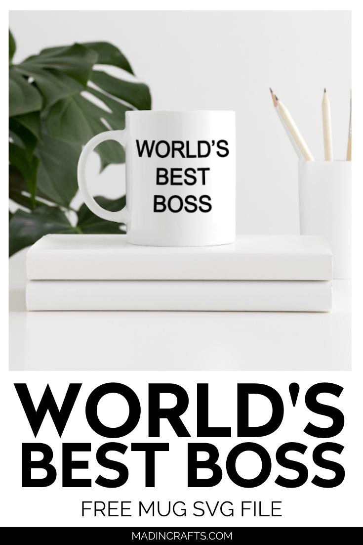 World's Best Boss Mug SVG File