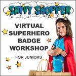 Girl Scout Superhero Savvy Shopper Virtual Workshop for Juniors