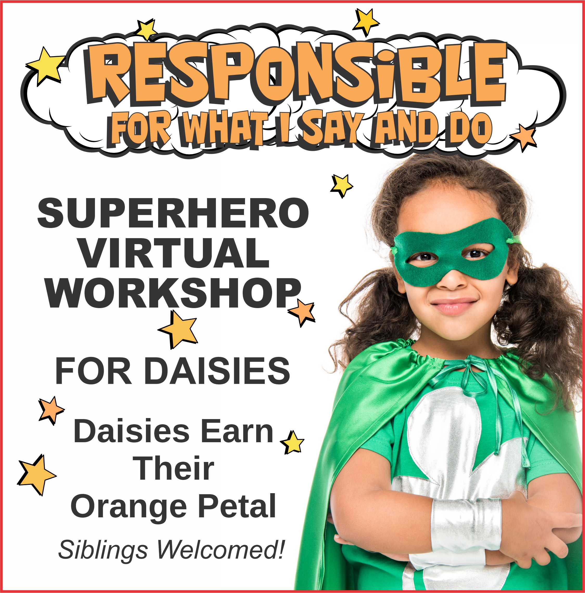 Girl Scout Superhero Responsible for What I Say and Do Virtual Workshop