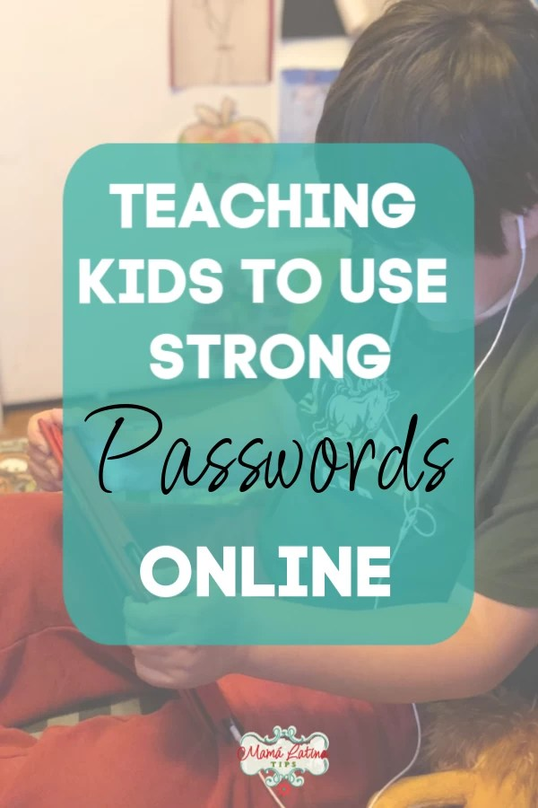 Graphic about teaching kids to use strong pssswords online