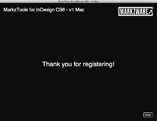 Thank You for Registering Markzware MarkzTools for InDesign CS6