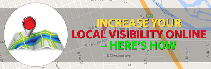 Increase Your Local Visibility Online – Here's How