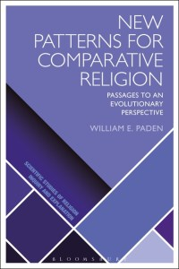 New Patterns for Comparative Religion  Passages to an Evolutionary         Comparative Religion  See larger image