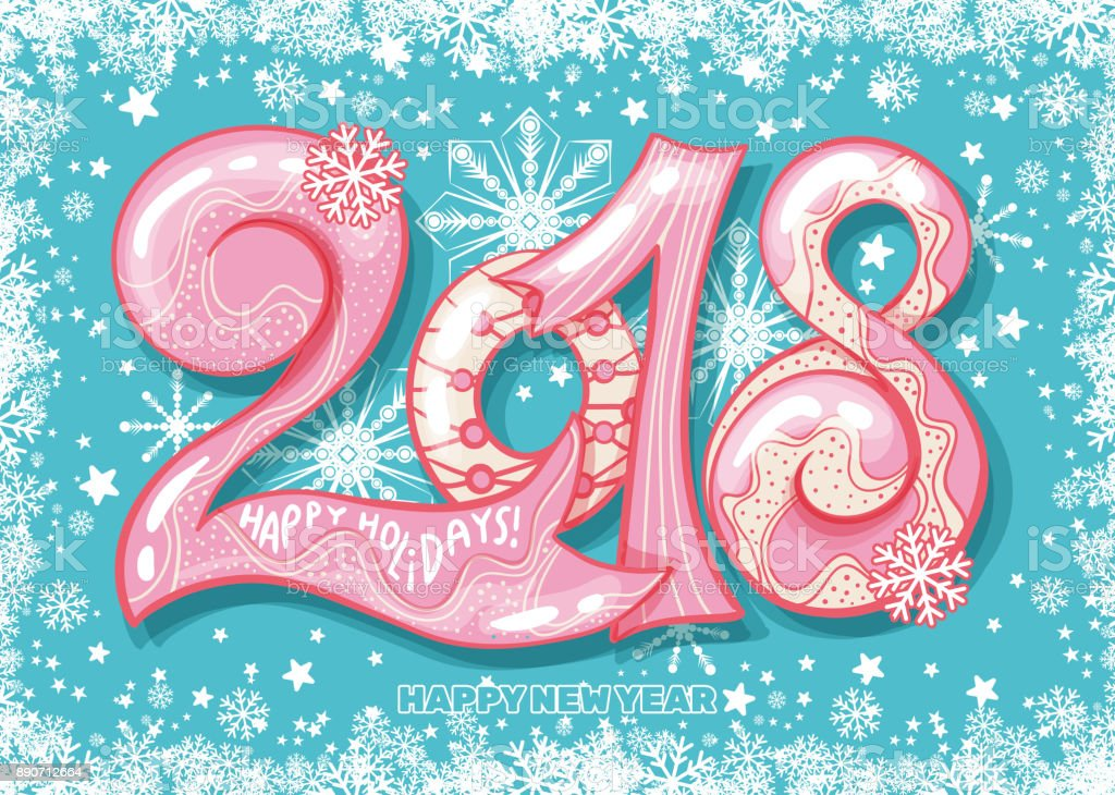 Holiday Pattern With Color Hand Lettering 2018 And Happy New Year     Holiday pattern with color hand lettering 2018 and Happy New Year blue  bckground royalty free