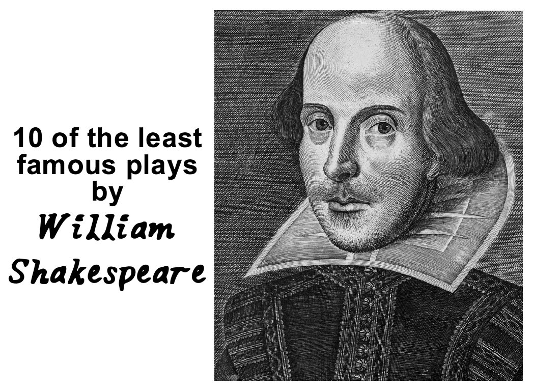 10 of William Shakespeare's least famous plays | PennLive.com