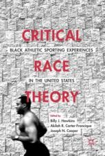 Critical Race Theory: Black Athletic Sporting Experiences In The United  States | Billy J. Hawkins | Palgrave Macmillan