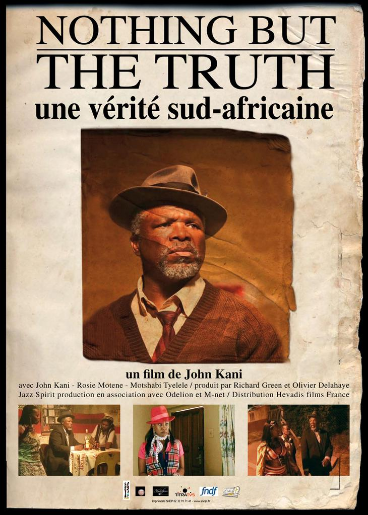 Nothing But The Truth Une V 233 Rit 233 Sud Africaine 2008