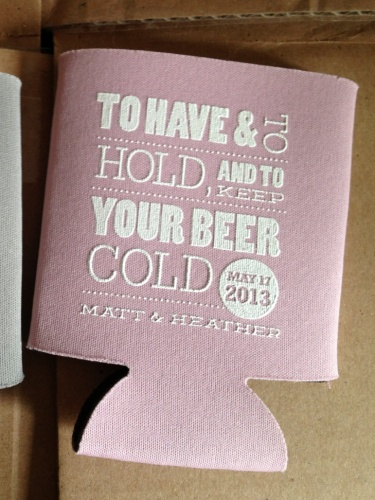 To Have and To Hold and Keep Your Beer Cold Wedding ...