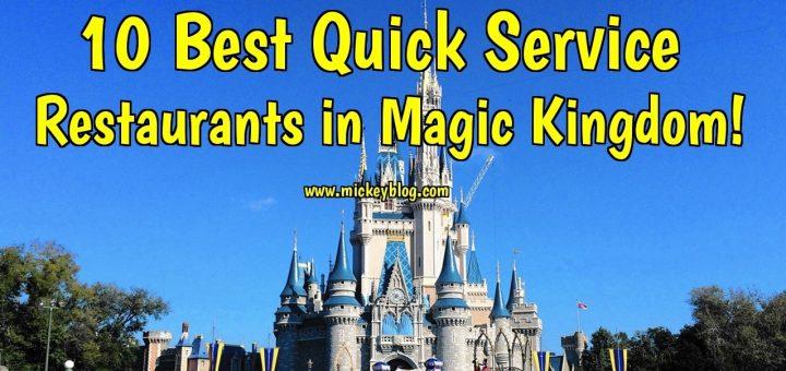9 Best Magic Kingdom Quick Service Restaurants Mickeyblog Com