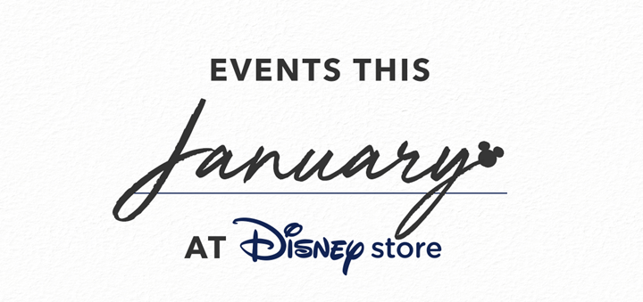 Disney Store January Events
