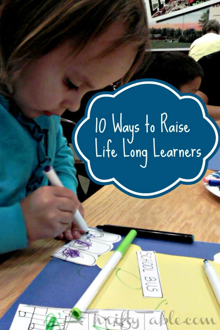 Raise Life Long Learners | Homeschooling Tips