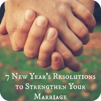 Strengthen Your Marriage
