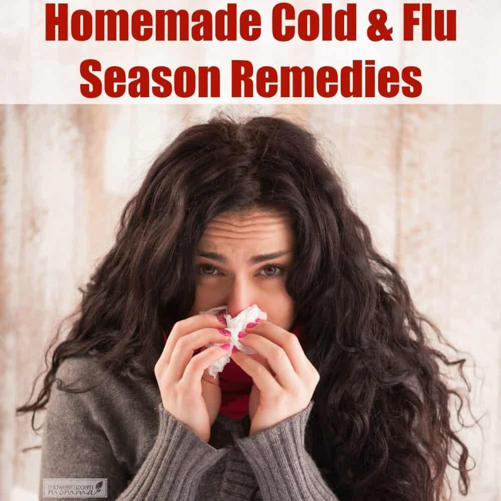 Homemade Cold & Flu Season Remedies